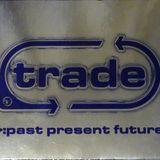 Gonzzalo (Future), Trade, Past, Present, Future (2000).