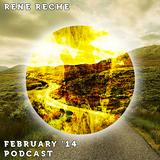 RENE RECHE - February '14 Podcast