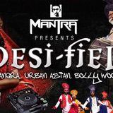 Desi-Fied with DJ Mantra - Episode 02