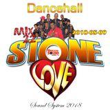 Stone Love - 2018-05-09-Dancehall Mix 22