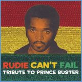 Rudie Can't Fail's Tribute To Prince Buster