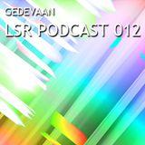 Gedevaan LSR Podcast 012
