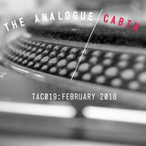 TAC019: The Analogue Cabin: February 2018