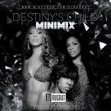 @DjRugrat - Destiny's Child Mini Mix