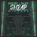 Shrap Mixtape Ep 1