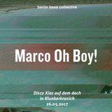 Marco Oh Boy! live at Disco Kiez auf dem Dach (26.05.17) @ Klunkerkranich Berlin