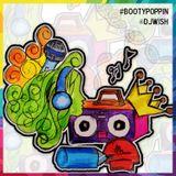 Booty Poppin - DJ Wish (Twerk Mini Mixtape)