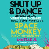 Space Monkey @ Shut Up & Dance 19-12-2014