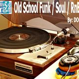 Old School Funk/Soul/RnB - By: DOC (03.07.15)
