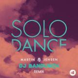 Martin Jensen - Solo Dance (DJ Bandusch club remix)