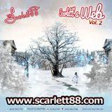 DJScarlett88 Presents: Scarlett's Web, Volume 2