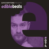 EB074 - edible bEats - Eats Everything live from Ultra, Croatia