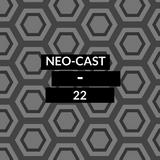 NeoCast #22