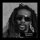 #35 Podcast: MR RAOUL K || witclub.net