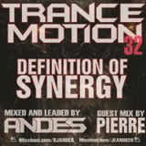 DJ ANDES Trance Motion 32 Definition of SYNERGY With Guest by Pierre
