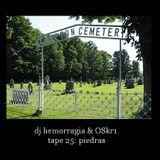DJ Hemorragia vs Oskr1 tape 25 Piedras parte 1