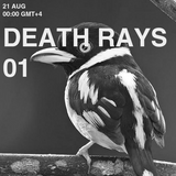DEATH RAYS 01 @ THE SECRET DOOR RADIO