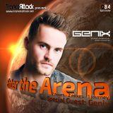 Enter The Arena 084: G:Core! & Genix