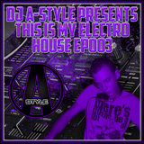 This Is My Electro House EP#003