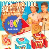 Back to School (Baldu Mix vol.2)