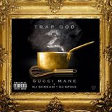 Gucci Mane - Trap God 2