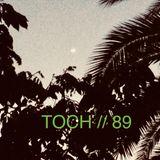 TOCH // 89