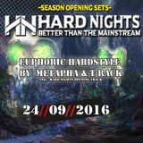 24.09.2016 - Hard Nights Opening SET 03- Euphoric Hardstyle inlc HN Opening by Metapha and T-Rack