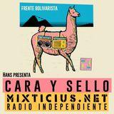 Radio Mixticius - Cara y Sello #5 - Frente Bolivarista