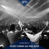 Gem FM 031 - Secret Cinema b2b Paul Ritch @ Gem x Loveland ADE 2017