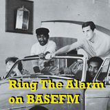 Ring The Alarm with Peter Mac, on Base FM, January 7, 2017