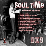 Soul Time - Northern Soul Digi MixTape #DX9