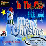 IN THE CLUB XMAS EDITION with Erick Loud