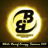 Marco B. & Bojan B. White Dwarf Energy Sessions 003