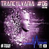 TRANCYLVANIA - 2016 - EP #06