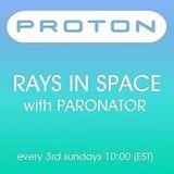 Paronator - Rays in Space 036 (Proton Radio) [19-02-2012]