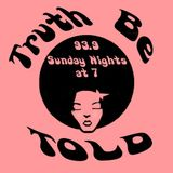 Truth Be Told - 47th Installment