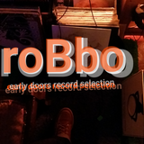 roBbo early doors record selection