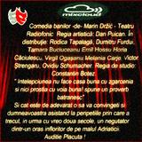 Va ofer: Comedia banilor -de- Marin Držić -  Regia artistică: Dan Puican. (02.07.1979.)