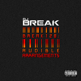 DJ Break - Audible Arrangements