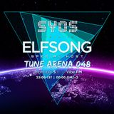 SYOS - TUNE ARENA 048 - (Special Host ELFSONG)