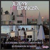 Eccentric Dance Carnviore II - Supermoon Sunrise
