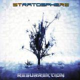 Stratosphere Pres. Resurrektion - Ep 02