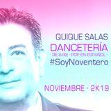Quique Salas · Dancetería · De Luxe ·    Pop En Español · Noviembre · 2k19 #SoyNoventero