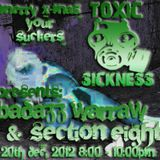 Badazz Warraw@Toxic Sickness Radio 20.12.2012 2 Hours X-Mas Special
