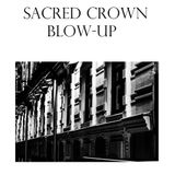 Sacred Crown - Blow-Up