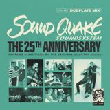 SOUND QUAKE - 25th Anniversary Dubplate Mix