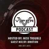 Viper Recordings Podcast #005 hosted by Miss Trouble (Oct. 2017)