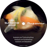 Sunshine Soup 022 - Deepstereo