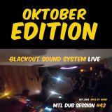 Oktober Edition Live Mixtape w/ OpenMic| MTL DUB Session #41 - 05/10/2018 | Blackout Sound System