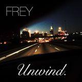 FREY | Unwind.